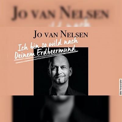 Jo van Nelsen - Ich bin so wild nach Deinem Erdbeermund
