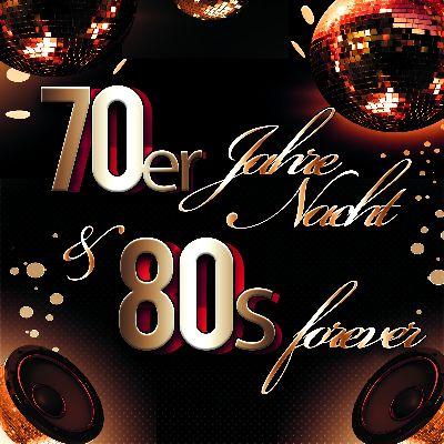 70er Jahre Nacht und 80er Forever