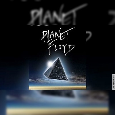 Planet Floyd - The German Pink Floyd Tribute Show