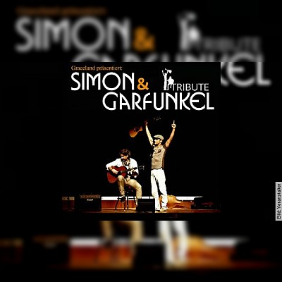 Simon und Garfunkel Tribute Show - Presented by Duo Graceland
