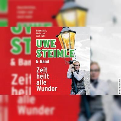 Uwe Steimle & Band - Zeit heilt alle Wunder