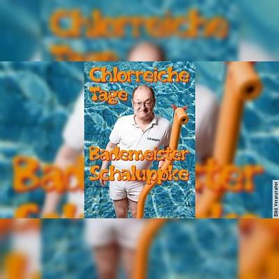 Bademeister Schaluppke - Chlorreiche Tage! in Magdeburg