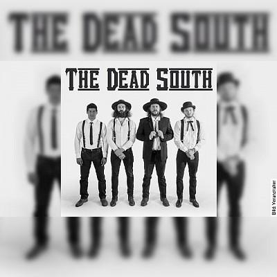 THE DEAD SOUTH - Support: MATTHEW LOGAN VASQUEZ
