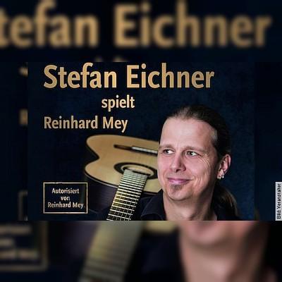 Stefan Das Eich Eichner spielt Reinhard Mey