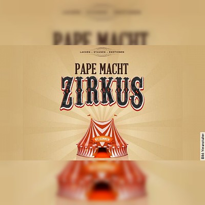 Pape macht Zirkus in Wegberg
