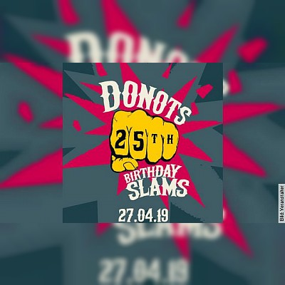 DONOTS - 25th BIRTHDAY SLAM