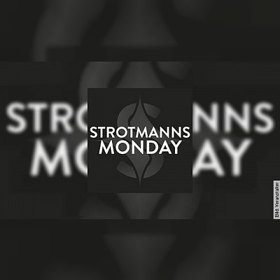 STROTMANNS Monday Magie HAUTNAH II - Surreale Welten