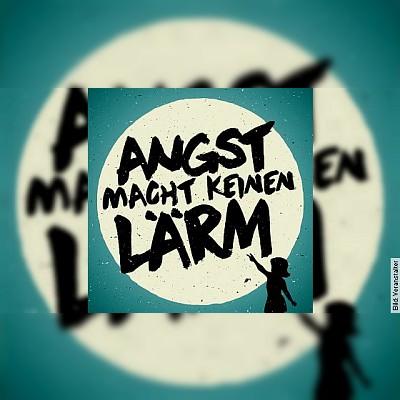 ANGST MACHT KEINEN LÄRM - feat. PASCOW / TURBOSTAAT / und viele mehr