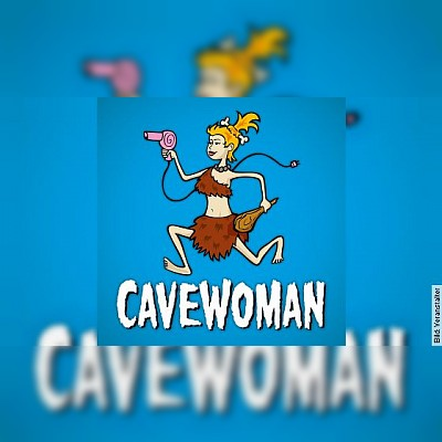 Cavewoman - Theater-Comedy mit Heike Feist