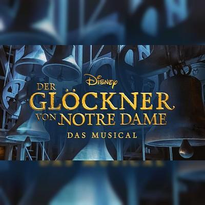 Disneys DER GLÖCKNER VON NOTRE DAME - Stuttgart