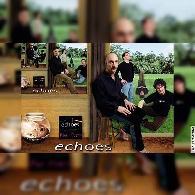 Echoes - A tribute to Pink Floyd