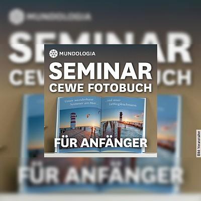 MUNDOLOGIA-Seminar: CEWE Fotobuch für Anfänger