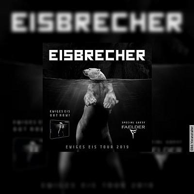 EISBRECHER - EWIGES EIS TOUR 2019 ? Special Guest: FAELDER