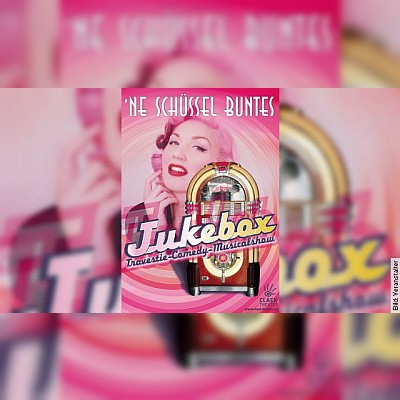 Jukebox Travestie Comedy Musical Show