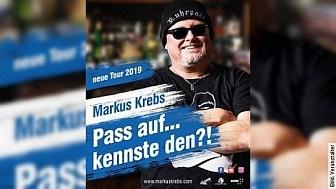Markus Krebs - Pass auf...kennste den?!