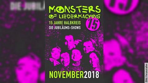 "Monsters of Liedermaching - Jubiläumstour ""15 Jahre Halbkreis"""