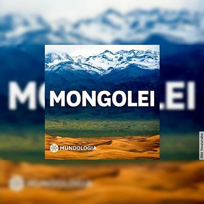 MUNDOLOGIA: Mongolei