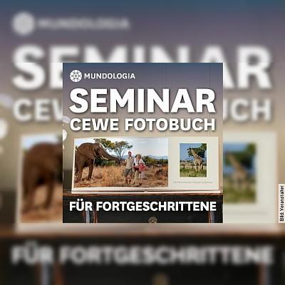 MUNDOLOGIA-Seminar: CEWE Fotobuch für Fortgeschrittene