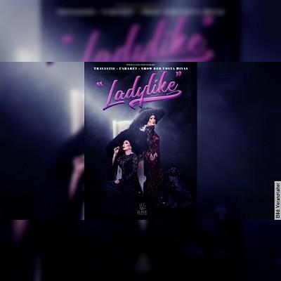 """Travestie Cabaret Show der """"Costa Divas"""" """"LadyLike"""""""