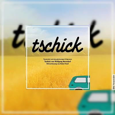 TSCHICK - Premiere