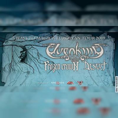 Elvenking und Frozen Crown und Desert - 3 Ways To Magick European Tour 2019